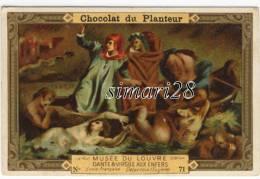 CHROMO CHOCOLAT DU PLANTEUR - N° 71 - MUSEE DU LOUVRE - DANTE & VIRGILE AUX ENFERS - Chocolat