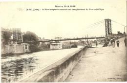60 - OISE - CREIL - Guerre 1914 1916 - Le Pont Suspendu Construit Sur L´emplacement Du Pont Métallique - Creil