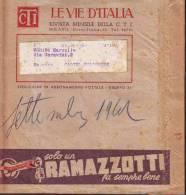 """Fascetta Di Spedizione """"le Vie D'Italia Anni 40"""" Pubblicità """"amaro Ramazzotti"""" - Vecchi Documenti"""