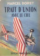 MARCEL DORET TRAIT  UNION AVEC LE CIEL MEMOIRE AVIATEUR PILOTE AVION AVIATION MILITAIRE CIVILE ENVOI AUTEUR - Aviation