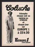 Pub 1978 Station Radio EUROPE 1 Spectacle COLUCHE Theatre Du Gymnase - Advertising