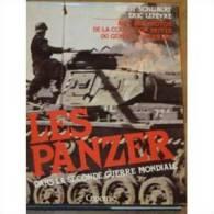Les Panzer  °°° Horst Scheibert - Guerre 1939-45