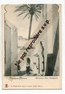 - Tanger- Maroc - Mosquée Des Aissaguas, Animation, Précurseur, Non écrite, Splendide, TBE, Scans. - Maroc