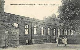 DEPTS DIV -pas De Calais -ref -F640-corbehem -guerre 1914-18-ecoles Detruites Par Les Allemands   -carte Bon Etat - - Autres Communes