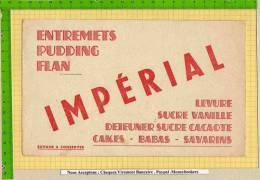 BUVARD : Entremets Puddings Flan  IMPERIAL  Sucre Vanille Cakes Pour Le Petit Dejeuner - Sucreries & Gâteaux