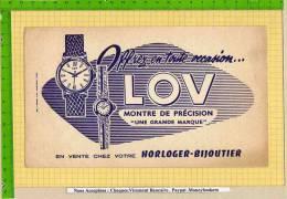 BUVARD : Horloger Bijoutier LOV  Montre De Precision - Buvards, Protège-cahiers Illustrés