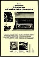 Reklame Werbeanzeige  ,  Akkord Autoradio  -  Information Mit Akkord-Autotransistor  ,  Von 1968 - Wissenschaft & Technik