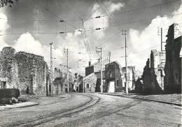 ORADOUR-SUR-GLANE DETRUIT LE 10 JANVIER 1944 ENTREE DU BOURG 87 HAUTE-VIENNE SECONDE GUERRE MONDIALE - Oradour Sur Glane