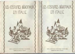 Les Costumes Régionaux En Italie/Istituto Geographico De Agostini/Novara//1933  PGC7 - Roadmaps