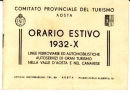 Aosta - Torino - Orario 1932 -  Automobilistico, Ferrovie,  Tranvie, Filovie  Valle D'Aosta E Canavese - Aosta