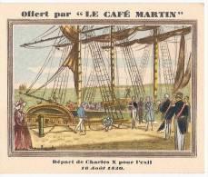 Chromo Cafe Martin Départ De Charles X Pour L'Exil - Tea & Coffee Manufacturers