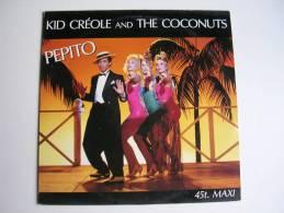 "MAXI - KID CREOLE AND THE COCONUTS  - CBS 651630  "" PEPITO "" + 2 - 45 T - Maxi-Single"