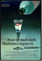 Reklame Werbeanzeige  ,  Malteser Aquavit  -  Nur Er Darf Sich Malteser Aquavit Nennen  ,  Von 1975 - Andere Sammlungen
