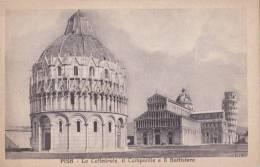 PISA  - LA CATTEDRALE , IL CAMPANILE , E IL BATTISTERO AUTENTICA 100% - Pisa
