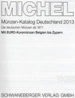 Deutschland Münzen 2013 Neu 25€ Ab 1871 D DR DDR BRD €-coin Catalogue MICHEL A B E F G I L M NL P V Zy 978-3-95402-048-5 - Lexiques