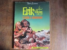 ERIK LE VIKING : EL SARID LE SANGUINAIRE (n°5) - Ed. Michel Deligne 1979 - TBE - Non Classés