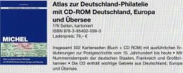 Atlas Der Philatelie 2013 Neu 79€ MlCHEL+ CD-Rom Deutscher Postgeschichte A-Z Nr. Catalogue Of Germany 978-3-95402-039-3 - Amministrazioni Postali