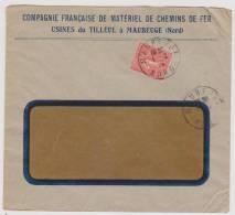 Lettres Avec RS - Compagnie Française De Matériel De Chemin De Fer - Usine De Tilleul à Maubeuge(Nord) - Marcophilie (Lettres)