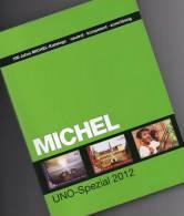 Spezial Katalog UNO Michel 2012 Neu 50€ Mit Briefmarken ZD-Bögen FDC Markenhefte UN-Post Genf Wien New York In Deutsch - Chronicles & Annuals