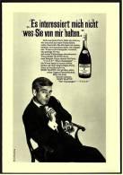 Reklame Werbeanzeige  ,  Remy Martin Cognac  -  Es Interessiert Mich Nicht Was Sie Von Mir Halten  ,  Von 1968 - Andere Sammlungen