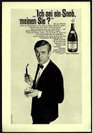Reklame Werbeanzeige  ,  Remy Martin Cognac  -  Ich Sei Ein Snob, Meinen Sie  ,  Von 1968 - Andere Sammlungen