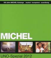Stamp Michel Spezial Katalog UNO 2012 Neu 50€ ZD-Bögen FDC Markenhefte UN-Post Genf Wien New York ISBN 978-3-87858-059-1 - Alte Papiere