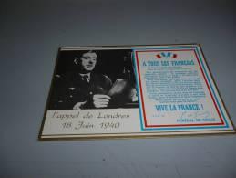 CARTE POSTALE DE CHARLES DE GAULLE APPEL DE LONDRES 18 JUIN 1940 - France