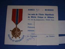 """CARTE De Membre """"LES AMIS DE L'ORDRE REPUBLICAIN DU MERITE CIVIQUE ET MILITAIRE"""" - Documents"""