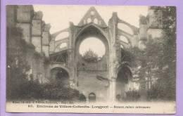 02 -  VILLERS-COTTERETS- LONGPONT - Environs - Rosace, Ruines Intérieures - 1915 - Villers Cotterets