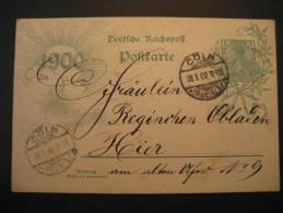 1900 Coln To Hier 5 Germania Sun Cach Postal Stationery Card Deutsche Reichspost Germany Deutsches Reich - Deutschland