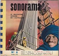 33 Tours - SONORAMA - N° 6 - Mars 1959 - Pétrole Au Sahara - De Gaulle - Camus - Limitierte Auflagen