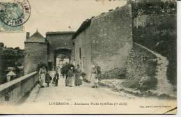 Liverdun Ancienne Porte Fortifiée - Liverdun