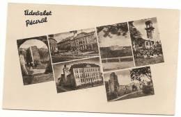 CPA Hungary - Üdvözlet Pécsröl - Hungría