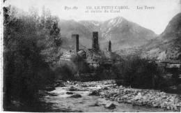 Cpa LE PETIT CAROL,  Les Tours Et Rivière Du Carol  (15.66) - France