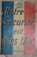 Notre Sécurité Est Dans L'air édité Par Michelin - 1914-18