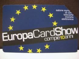 501 GOLDEN EURO - EUROPA CARD SHOW 2005 - USATA PERFETTA QUALITA´ FIOR DI STAMPA - G - Italia