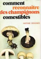 Comment Reconnaître Des Champignons Comestibles - Antoine Devignes - Hatier - Ariel - Nature