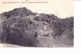 Uetliberg  --  Hôtel Und Pension Uto-Staffel Und Kulm - Cartes Postales
