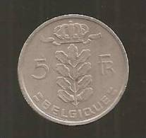 BELGIQUE 5 Fr 1974 - 1951-1993: Baudouin I