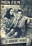"""Mon Film N° 91 - 12 Mai 1948 - """" Les Dernières Vacances """" - Odile Versois / Michel François - Cinema"""