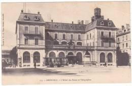 153.  -  GRENOBLE.  -  L'Hôtel  Des  Postes  Et  Télégraphes - Grenoble