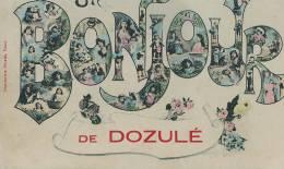 K K S 788*/ C P A  DOZULE- (14)  UN BONJOUR DE DOZULE - Francia