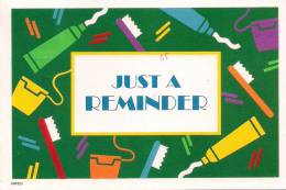 Just A Reminder ~ Dental Note - Health