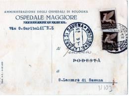 CARTOLINA POSTALE COMMERC SPEDITA AL PODESTA´ DI SAN LAZZARO DI SAVENA-30-5-1945IALE-OSPE DALE MAGGIORE-BOLOGNA--POSTA A - Trieste