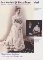 Brochure / Broschüre Een Koninklijk Fotoalbum Deel 1 - Dutch Royal Family - Queen Wilhelmina - Queen Emma - Praktisch
