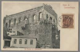 TURQUIE - CONSTANTINOPLE - SALUT DE CONSTANTINOPLE - LE PALAIS DE L´HEBDOMON - Turquie