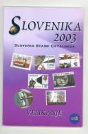 2003 Slovenika Slovenia Stamp Catalogue - Autres