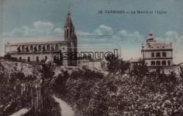 D - 81 - Tarn. - CARMAUX - La Mairie Et L'Eglise - Edit E. Caylou. - (voir Scan). - Carmaux