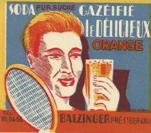 Etiquette Bouteille Ref 007. Soda Pur Sucre Gazéifé - Le Pur Orange - Balzinger - Pré Saint-Gervais - Soda