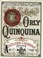Etiquette Bouteille Ref 011. Apéritif Orly Quinquina - Distillerie Coloniale - Prix D´honneur Membre Du Juri Paris 1898 - Andere Flessen